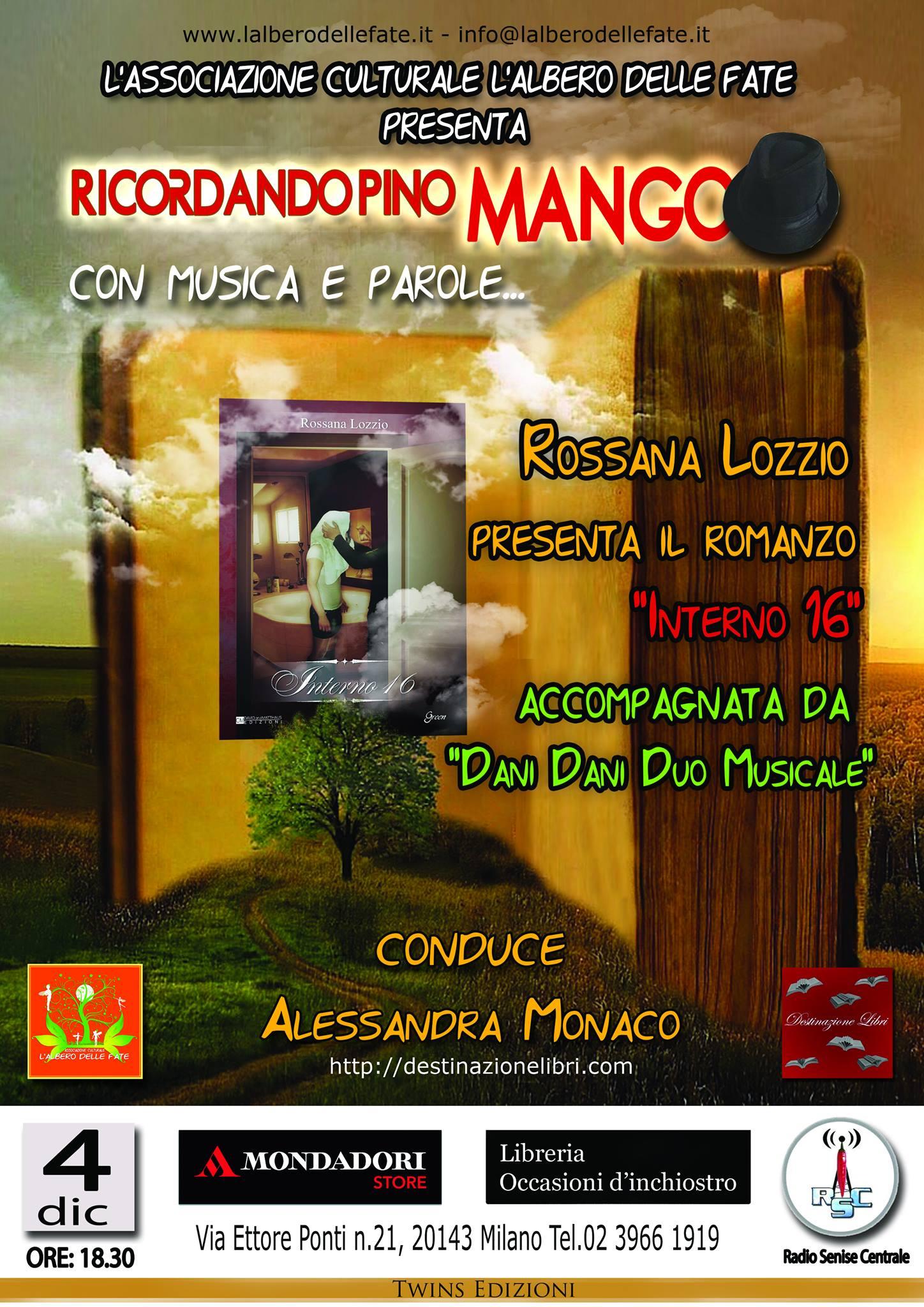 """Presentazione del romanzo """"Interno 16"""" – Ricordando Pino Mango"""