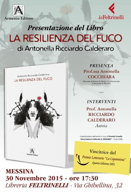 """""""La resilienza del fuco"""" di Antonella Ricciardo Calderaro (edizioni Armenio). Incontro con l'autore il 30 novembre 2015"""