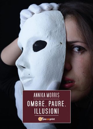 """Ombre, paure, illusioni"" Annika Morris"