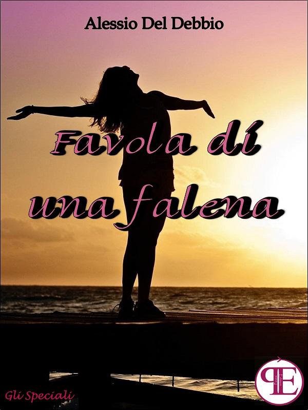 """""""Favola di una falena"""" Alessio Del Debbio"""