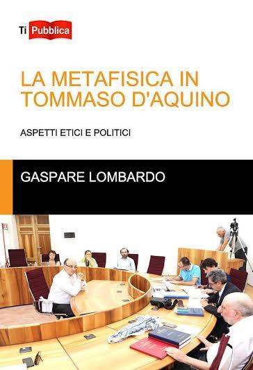 La metafisica in Tommaso D'Aquino. Aspetti etici e politici