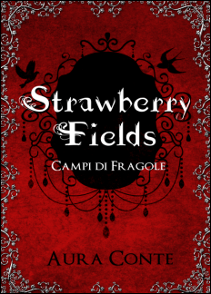 Strawberry Fields – Campi di Fragole