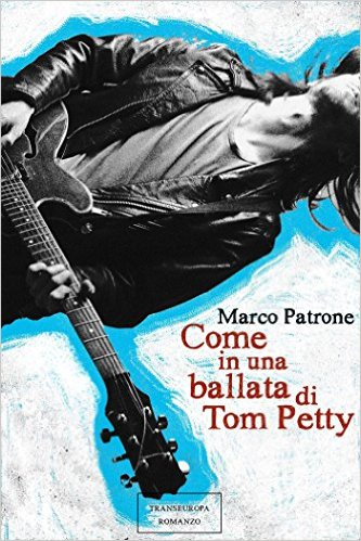 Come in una ballata di Tom Petty