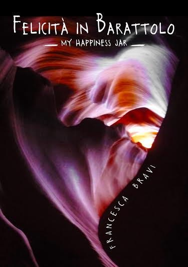 Felicità in barattolo: My happiness jar