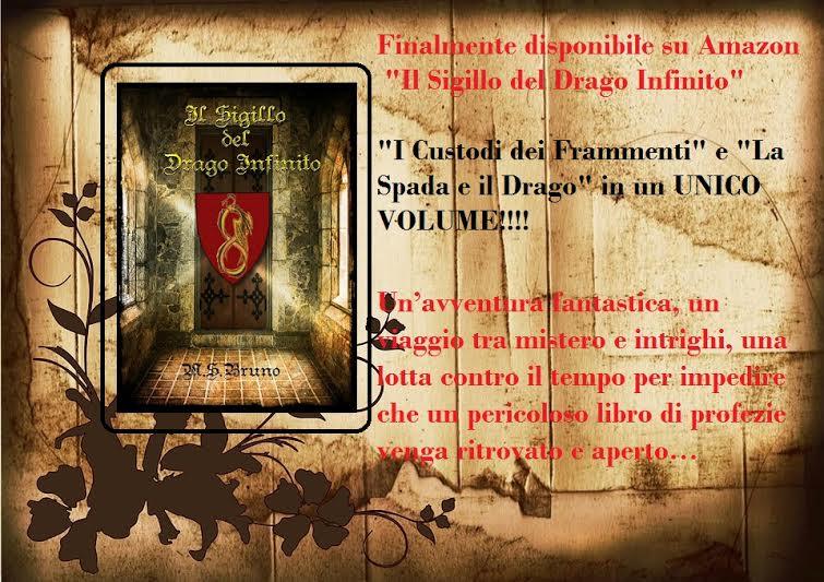 """Evento: Uscita dell'Epic-Fantasy """"Il Sigillo del Drago Infinito"""" di M.S. Bruno"""