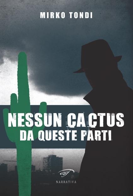 Nessun cactus da queste parti