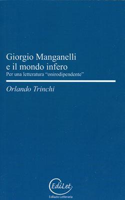 """Evento: Roma – Presentazione del libro """"Giorgio Manganelli e il mondo infero"""" di Orlando Trinchi"""