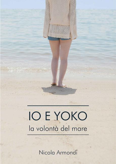 Io e Yoko – La volontà del mare