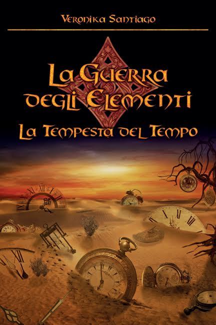 La Tempesta del Tempo (La Guerra degli Elementi – Vol.3)