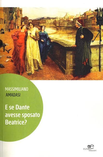E se Dante avesse sposato Beatrice?