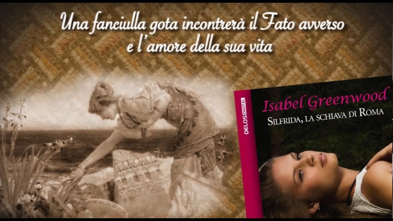 """Book Trailer: """"Silfrida, la schiava di Roma"""""""