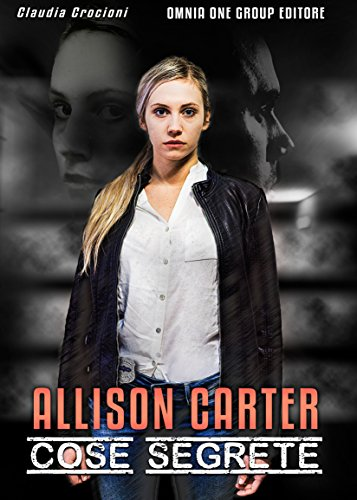 Allison Carter: Cose segrete