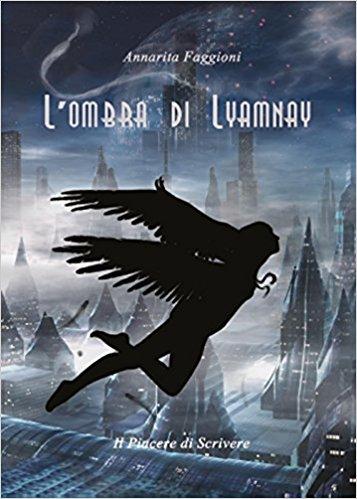 L'Ombra di Lyamnay (II Edizione)
