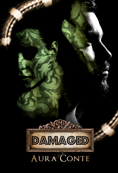 Damaged - Aura Conte