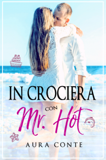 """In crociera con Mr. Hot"" Aura Conte"