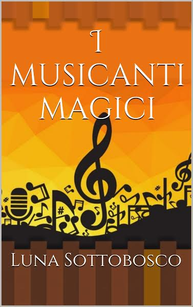 I musicanti magici