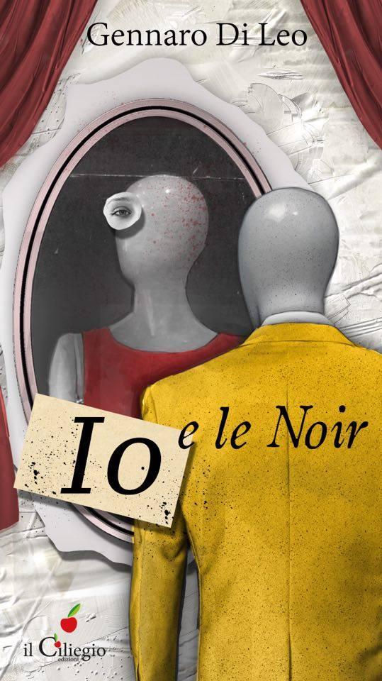 """""""Io e le Noir"""